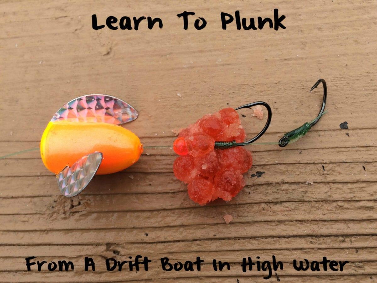 Learn To Plunk – From A Drift Boat – Pautzke Bait Co