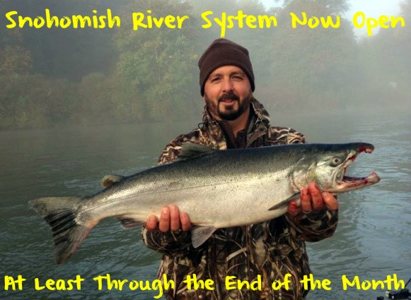 Snohomish river system now open at least through the month for Snohomish river fishing
